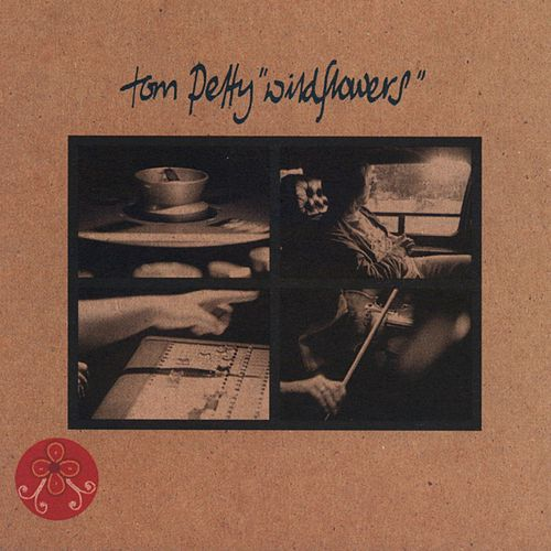 Wildflowers von Tom Petty