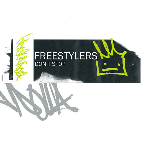 Play & Download Don't Stop EP by Freestylers | Napster