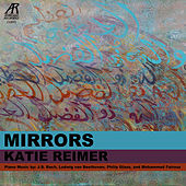 Mirrors von Katie Reimer