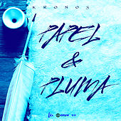 Play & Download Papel & Pluma by Kronos | Napster