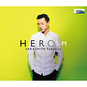 Play & Download HEROism by Takayuki Ezawa | Napster