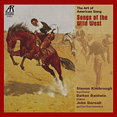 Songs of the Wild West: The Art of American Song by Various Artists