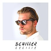 Play & Download Cecilie by Schiller | Napster
