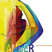 One Minute Love Affair by Amber