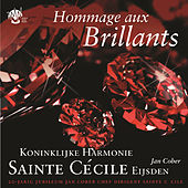 Play & Download Hommage aux Brillants by Koninklijke Harmonie Sainte Cécile Eijsden | Napster