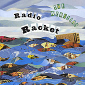 Play & Download Radio Racket by The Webstirs | Napster