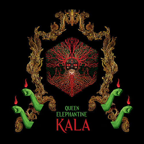 Play & Download Kala by Queen Elephantine | Napster
