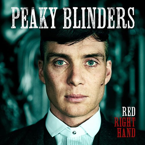 Play & Download Red Right Hand (Theme from 'Peaky Blinders') by Nick Cave | Napster