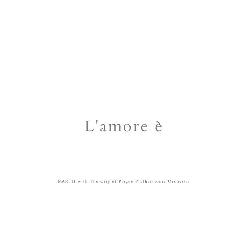 Play & Download L'amore È - Because I Love You - Single by City of Prague Philharmonic | Napster