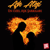Aşk Ateşi by Various Artists