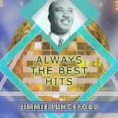 Always The Best Hits von Jimmie Lunceford