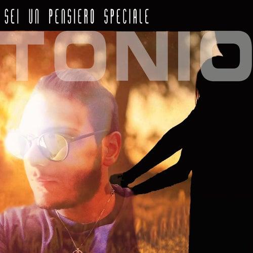 Sei un pensiero speciale by Tonio