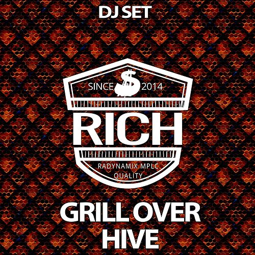 Play & Download Grill Over Hive by Jon Rich | Napster