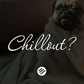 Chillout Music 11 - Who Is the Best in the Genre Chill Out, Lounge, New Age, Piano, Vocal, Ambient, Chillstep, Downtempo, Relax by Various Artists