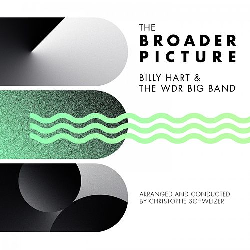 Play & Download The Broader Picture by Billy Hart | Napster