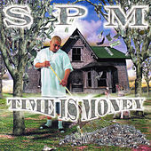 Time Is Money by South Park Mexican