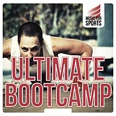 Music for Sports: Ultimate Boot Camp by Various Artists