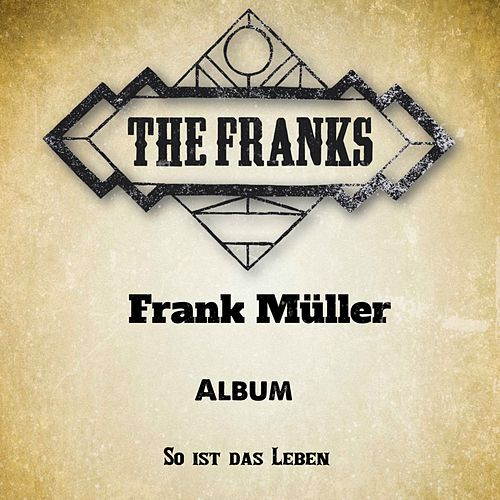 Play & Download So ist das Leben by The Franks | Napster