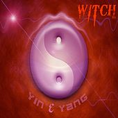 Yin & Yang (Radio Edit) by Witch