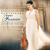Play & Download Rautavaara: Fantasia by Anne Akiko Meyers | Napster