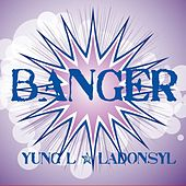 Play & Download Banger by Ladonsyl | Napster