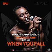 When You Fall (Move And Dream) by Brymo