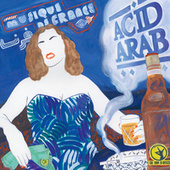 Play & Download Musique de France by Acid Arab | Napster