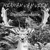 Play & Download Damadamadance by Herman Van Veen | Napster