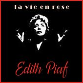 Play & Download La Vie en Rose by Edith Piaf | Napster