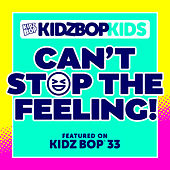 Play & Download Can't Stop The Feeling! by KIDZ BOP Kids | Napster