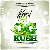 Play & Download OG Kush by Ward 21 | Napster