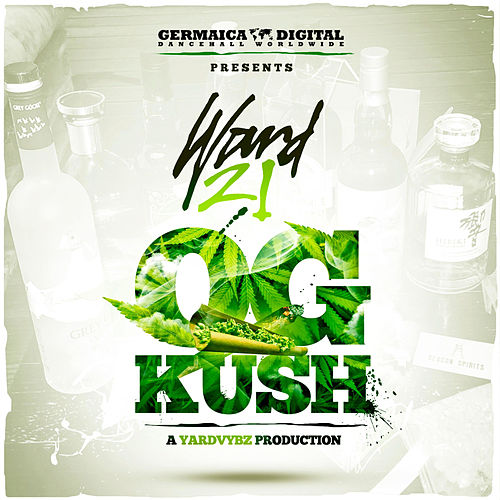 Play & Download OG Kush by Ward 21 | Napster