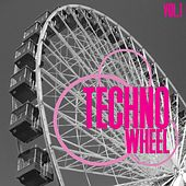 Play & Download Techno Wheel, Vol. 1 by Various Artists | Napster