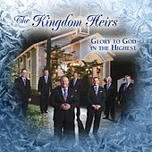 Glory To God In The Highest by Kingdom Heirs