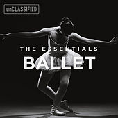 Play & Download The Essentials: Ballet by Various Artists | Napster