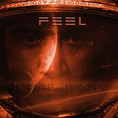 Play & Download The Third Planet from the Sun by Feel | Napster