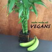 Vegans by Rucka Rucka Ali