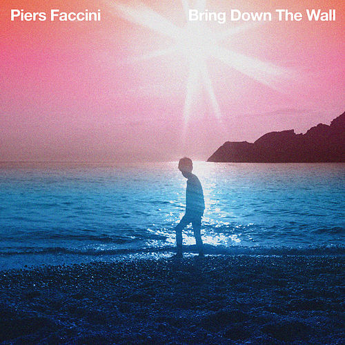 Play & Download Bring Down The Wall by Piers Faccini | Napster