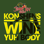 Play & Download Wine Yuh Body by Konshens | Napster