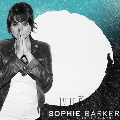 Play & Download I Do It to Myself by Sophie Barker | Napster