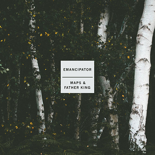 Maps & Father King by Emancipator