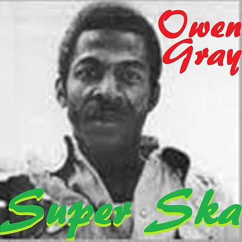 Super Ska by Owen Gray