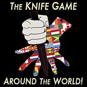 Play & Download Knife Game Around the World! by Rusty Cage | Napster