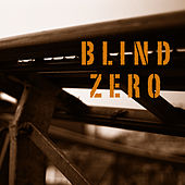 Play & Download One silent accident by Blind Zero | Napster