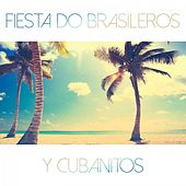 Fiesta do Brasileros y Cubanitos by Various Artists