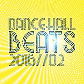Play & Download Dancehall Beats 2016, Vol. 2 by Various Artists | Napster