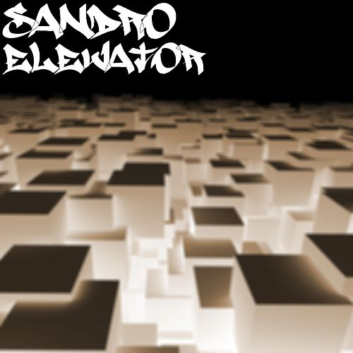 Play & Download Elevator by Sandro | Napster
