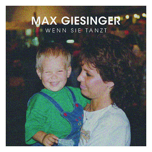 Wenn sie tanzt (Single Version) von Max Giesinger