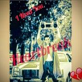 I Need You (feat. Louie Liv3 & Prince Lean) by Heartbreak