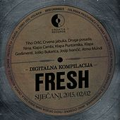 Fresh 2015. Siječanj 02/02 by Various Artists
